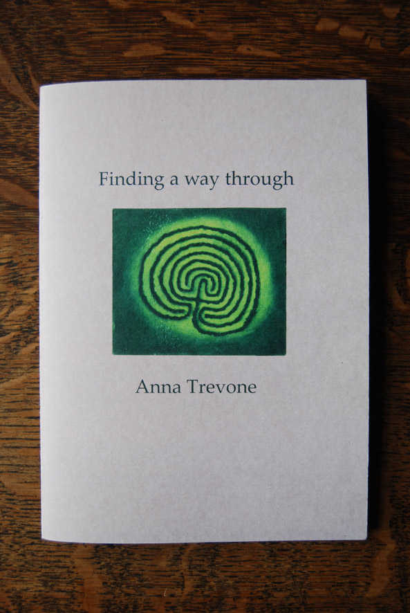 Finding a way through, a book of poems by Anna Trevone